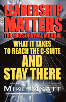 Leadership Matters...the CEO Survival Manual av Mike Myatt (Innbundet)