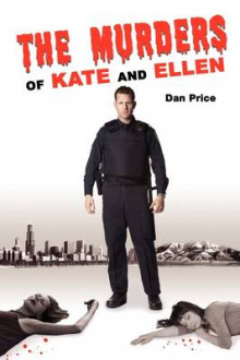 The Murders of Kate and Ellen av Dan Price (Heftet)