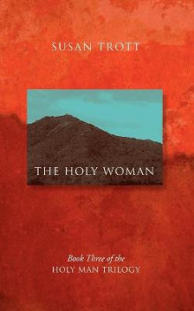 The Holy Woman av Susan Trott (Heftet)