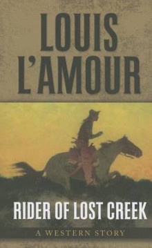 Rider of Lost Creek av Louis L'Amour (Innbundet)
