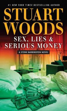Sex Lies and Serious Money av Stuart Woods (Heftet)