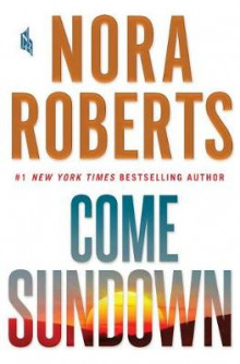 Come Sundown av Nora Roberts (Innbundet)