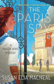 The Paris Spy av Susan Elia MacNeal (Heftet)