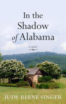 In the Shadow of Alabama av Judy Reene Singer (Heftet)