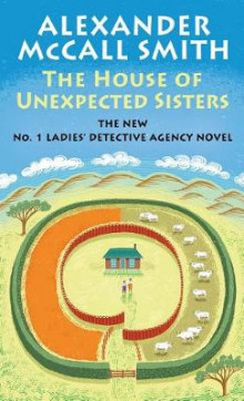 The House of Unexpected Sisters av Professor of Medical Law Alexander McCall Smith (Innbundet)