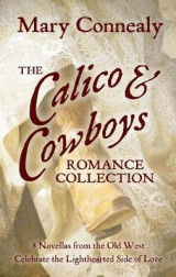 Omslag - The Calico and Cowboys Romance Collection