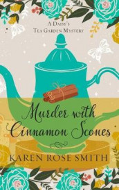 Murder with Cinnamon Scones av Karen Rose Smith (Heftet)