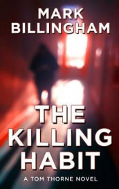The Killing Habit av Mark Billingham (Innbundet)