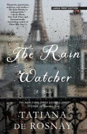 The Rain Watcher av Tatiana De Rosnay (Heftet)