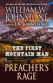 The First Mountain Man av J A Johnstone og William W Johnstone (Innbundet)