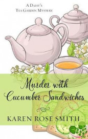Murder with Cucumber Sandwiches av Karen Rose Smith (Heftet)