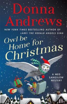 Owl Be Home for Christmas av Donna Andrews (Innbundet)