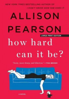 How Hard Can It Be? av Allison Pearson (Heftet)