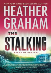 The Stalking av Heather Graham (Innbundet)