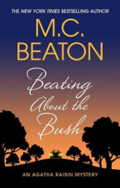 Beating about the Bush av M C Beaton (Innbundet)