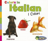 Omslag - Colors in Italian: I Colori (World Languages - Colors)