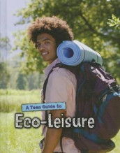 A Teen Guide to Eco-Leisure av Neil Morris (Innbundet)