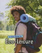 A Teen Guide to Eco-Leisure av Neil Morris (Heftet)