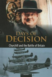 Churchill and the Battle of Britain: Days of Decision (Days of Decision) av Nicola Barber (Innbundet)