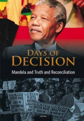 Mandela and Truth and Reconciliation: Days of Decision (Days of Decision) av Cath Senker (Heftet)