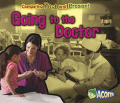 Going to the Doctor: Comparing Past and Present (Comparing Past and Present) av Rebecca Rissman (Heftet)