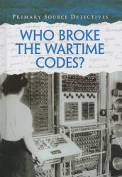 Who Broke the Wartime Codes? av Nicola Barber (Innbundet)