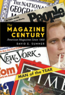 The Magazine Century av David E. Sumner (Heftet)