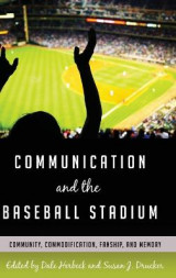 Omslag - Communication and the Baseball Stadium