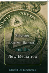 Omslag - Privacy, Surveillance, and the New Media You