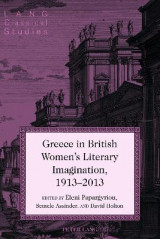 Omslag - Greece in British Women's Literary Imagination, 1913-2013