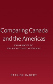 Comparing Canada and the Americas av Patrick Imbert (Innbundet)