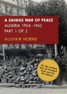 A Savage War of Peace av Sir Alistair Horne (Lydbok-CD)