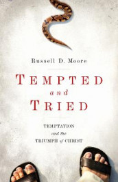 Tempted and Tried av Russell Moore (Heftet)