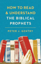 Omslag - How to Read and Understand the Biblical Prophets