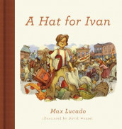 A Hat for Ivan av Max Lucado (Innbundet)