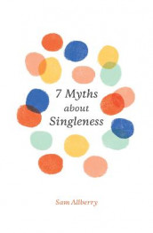 7 Myths about Singleness av Sam Allberry (Heftet)