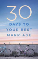 Omslag - 30 Days to Your Best Marriage
