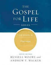 The Gospel & Marriage av Russell D. Moore og Andrew T. Walker (Innbundet)