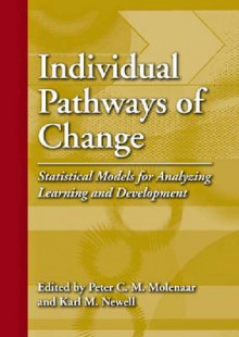 Individual Pathways of Change av Peter C. M. Molenaar og Karl M. Newell (Innbundet)