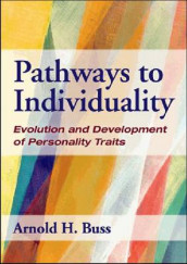 Pathways to Individuality av Arnold H. Buss (Innbundet)