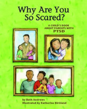 Why Are You So Scared? av Beth Andrews (Heftet)
