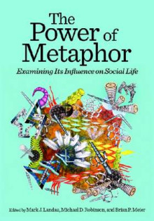 The Power of Metaphor av Brian P. Meier og Michael D. Robinson (Innbundet)