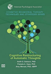 Cognitive Restructuring of Automatic Thoughts av Keith S. Dobson, Pamela A. Hays og Amy Wenzel (DVD)
