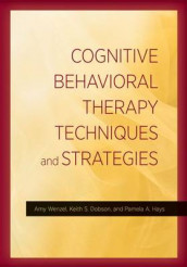 Cognitive Behavioral Therapy Techniques and Strategies av Keith S. Dobson, Pamela A. Hays og Amy Wenzel (Innbundet)