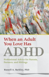 Omslag - When an Adult You Love Has ADHD