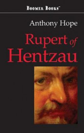 Rupert of Hentzau av Anthony Hope (Innbundet)