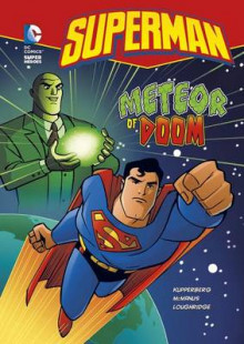 Superman: Meteor of Doom av Paul Kupperberg (Innbundet)