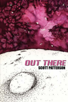 Out There av Scott Patterson (Heftet)