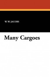 Many Cargoes av W W Jacobs (Heftet)