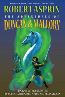 The Adventures of Duncan & Mallory #1 av Robert Asprin, Mel White og Selina Rosen (Heftet)